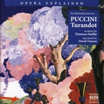 Opera Explained: Puccini - Turandot (Smillie)