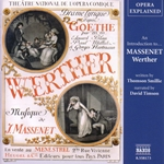 Opera Explained: Massenet - Werther (Smillie)