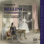 Opera Explained: Bellini - La Sonnambula (Smillie)