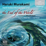 Murakami: Hard-boiled Wonderland and the End of the World (Unabridged)