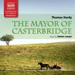 Hardy: The Mayor of Casterbridge (Unabridged)