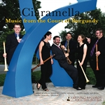 Chamber Music - PULLOIS, J. / DUFAY, G. / CICONIA, J. / BINCHOIS, G. de B. dit (Music from the Court of Burgundy) (Ciaramella)