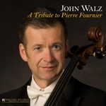 Cello Recital: Walz, John - MARTINU, B. / VIVALDI, A. / COUPERIN, F. (A Tribute to Pierre Fournier)