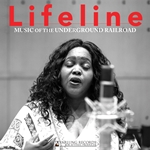 Lifeline: Music of the Underground Railroad (Live)