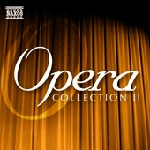 ClassicsOnline Exclusive: Opera Collection II