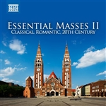 Essential Masses, Vol. 2 - Classical, Romantic, 20th Century