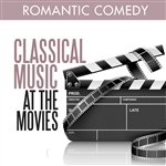 Classical Music at the Movies - Romantic Comedy