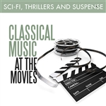 Classical Music at the Movies - Sci-Fi, Thrillers and Suspense