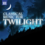Classical Music for Twilight