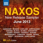 Naxos June 2013 New Release Sampler
