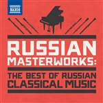 RUSSIAN MASTERWORKS - The Best of Russian Classical Music
