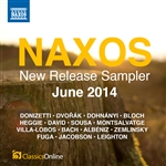 Naxos June 2014 New Release Sampler
