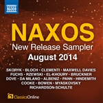 Naxos August 2014 New Release Sampler