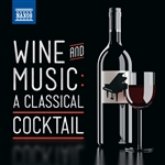 WINE AND MUSIC: A Classical Cocktail