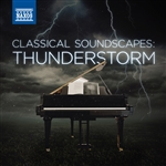 CLASSICAL SOUNDSCAPES: Thunderstorm
