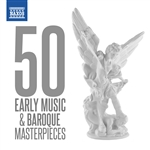 50 Early Music and Baroque Masterpieces