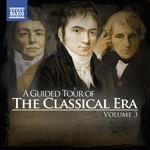 A Guided Tour of the Classical Era Vol. 3
