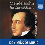 MENDELSSOHN, Felix: His Life and Music (audio e-book)