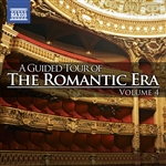 A Guided Tour of the Romantic Era, Vol. 4