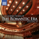 A Guided Tour of the Romantic Era, Vol. 11