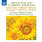 Chamber Music - SAINT-SAENS, C. / MILHAUD, D. / DEBUSSY, C. / HONEGGER, A. (French Music for Clarinet and Piano) (Veglianti, Polimanti)