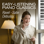 Easy-listening Piano Classics: French Composers
