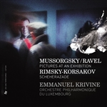 MUSSORGSKY, M.: Pictures at an Exhibition (arr. M. Ravel for orchestra) /  RIMSKY-KORSAKOV, N.A.: Scheherazade  (Luxembourg Philharmonic, Krivine)
