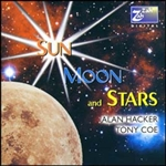 ALAN HACKER & TONY COE - SUN, MOON AND STARS